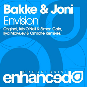 Bakke & Joni - Envision (Kris O'Neil & Simon Gain Remix) [Enhanced Progressive]