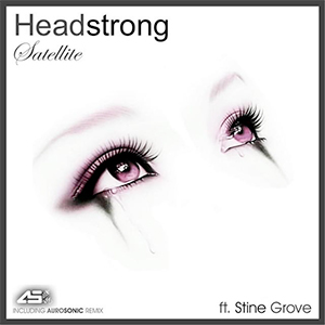 Headstrong feat. Stine Grove - Satellite (Kris O'Neil Remix) [Sola Records]