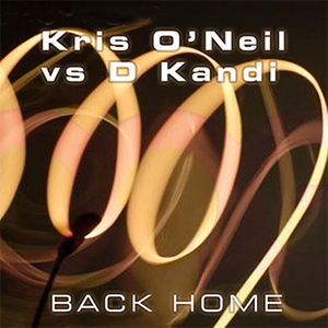 Kris O'Neil vs. D. Kandi - Back Home [Mondo Records]