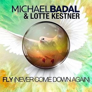 Michael Badal & Lotte Kestner - Fly (Never Come Down Again) (Kris O'Neil Remix) [Black Hole]