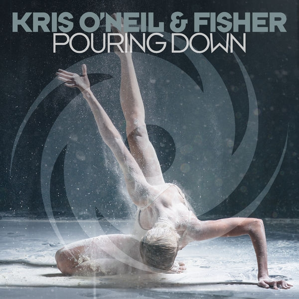 Kris O'Neil & Fisher - Pouring Down [Black Hole Recordings]