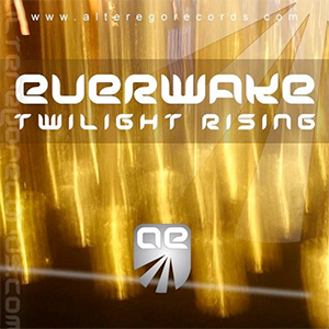Everwake - Twilight Rising (Cressida & Kris O'Neil Remix) [Alter Ego Digital]
